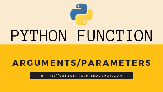 Types of Arguments / Parameters in Python Functions