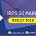 IBPS SO Mains Result Out | Check Here
