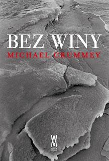 Bez winy - Michael Crummey