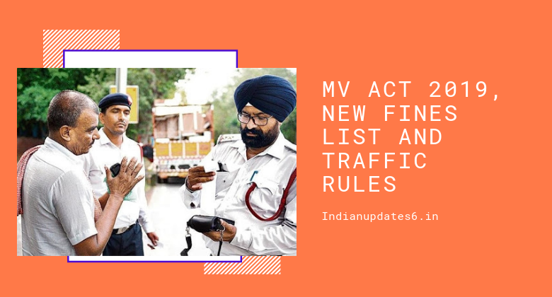 MV Act 2019, New Fines List And Traffic Rules