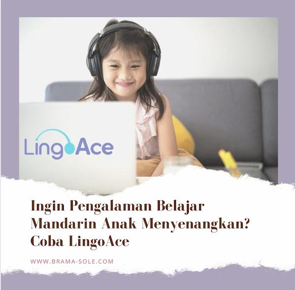 Ingin Pengalaman Belajar Mandarin Anak Menyenangkan? Coba LingoAce
