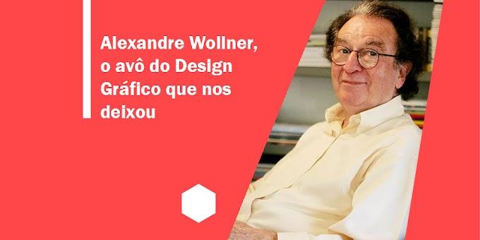 """Alexandre Wollner, o """"avô"""" do Design Gráfico que nos deixou"""