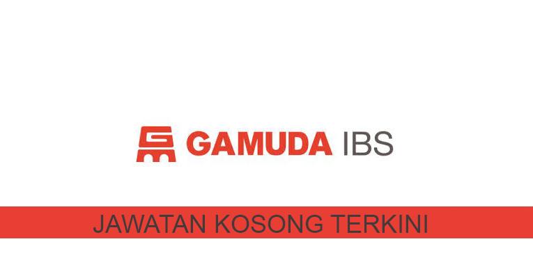 Kekosongan terkini di Gamuda Industrial Building System Sdn Bhd