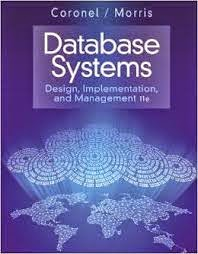 Database systems design implementation and management 10th edition