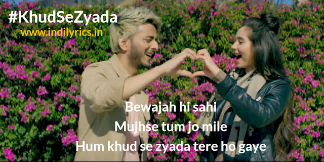 Khud Se Zyada | Tanishk Bagchi & Zara Khan | Lyrics | Quots | Images | Pics