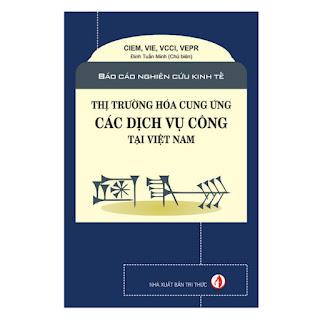 Thị Trường Hóa Cung Ứng Các Dịch Vụ Công Tại Việt Nam ebook PDF-EPUB-AWZ3-PRC-MOBI