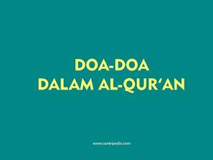 Kumpulan Doa dalam Al-Quran, Mudah Dihafal dengan Artinya