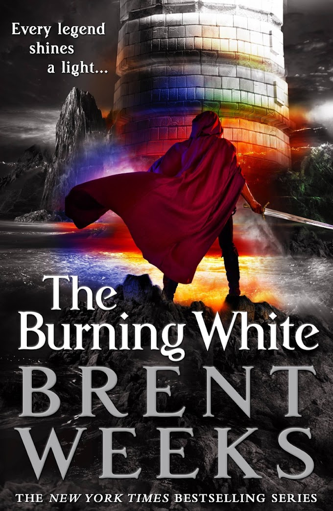 [Free Book] The Burning White By Brent Weeks Free PDF Download