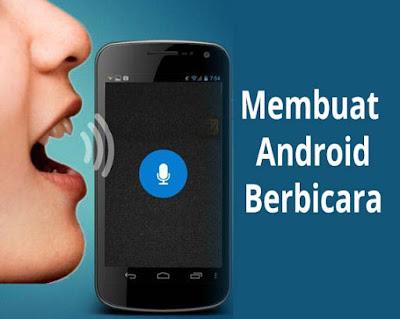 membuat android berbicara