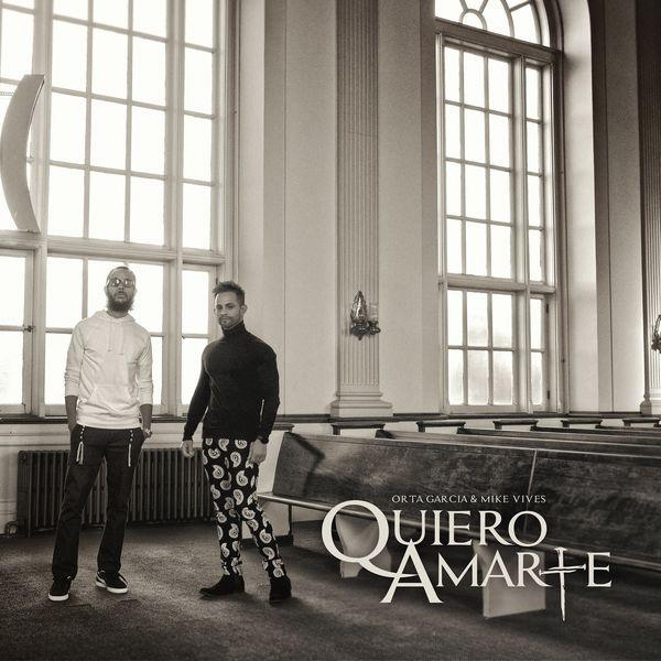 Orta Garcia – Quiero Amarte (Feat.Mike Vives) (Single) 2021 (Exclusivo WC)