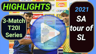 South Africa tour of Sri Lanka 3-Match T20I Series 2021
