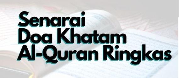 Antara Doa-Doa Khatam Al-Quran Yang Ringkas