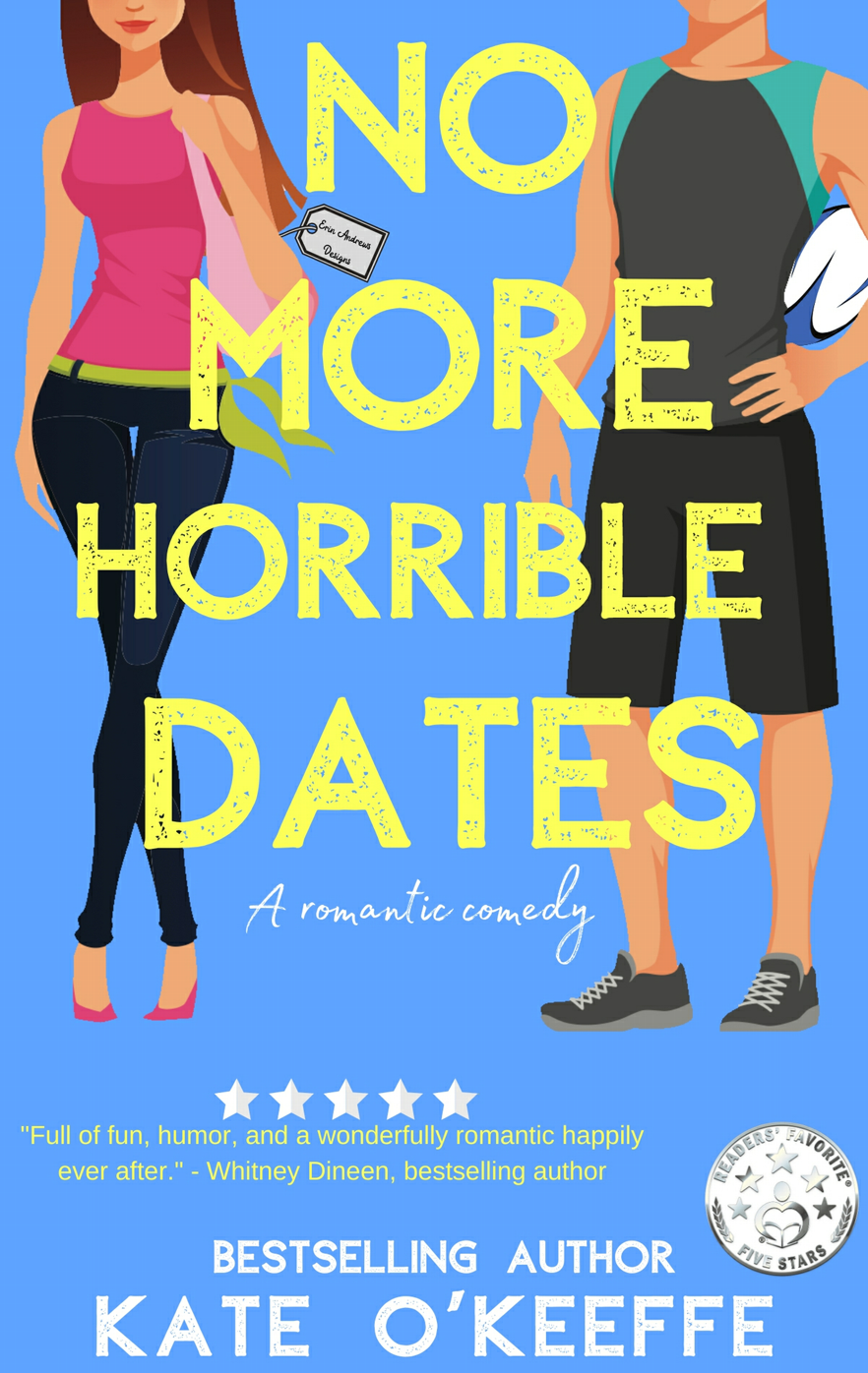 Book Review - No More Horrible Dates by Kate O'Keefe