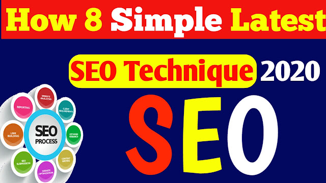 How 8 Simple Latest SEO Techniques 2020, waseemtech1.com