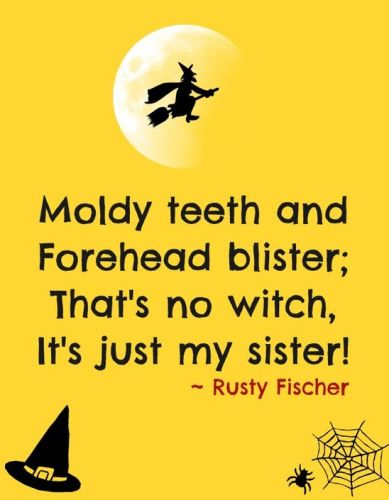 Superb Funny Halloween Sayings For Signs Cards And Phrases