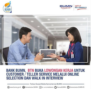 Lowongan Kerja Bank BTN Posisi Customer/Teller Service
