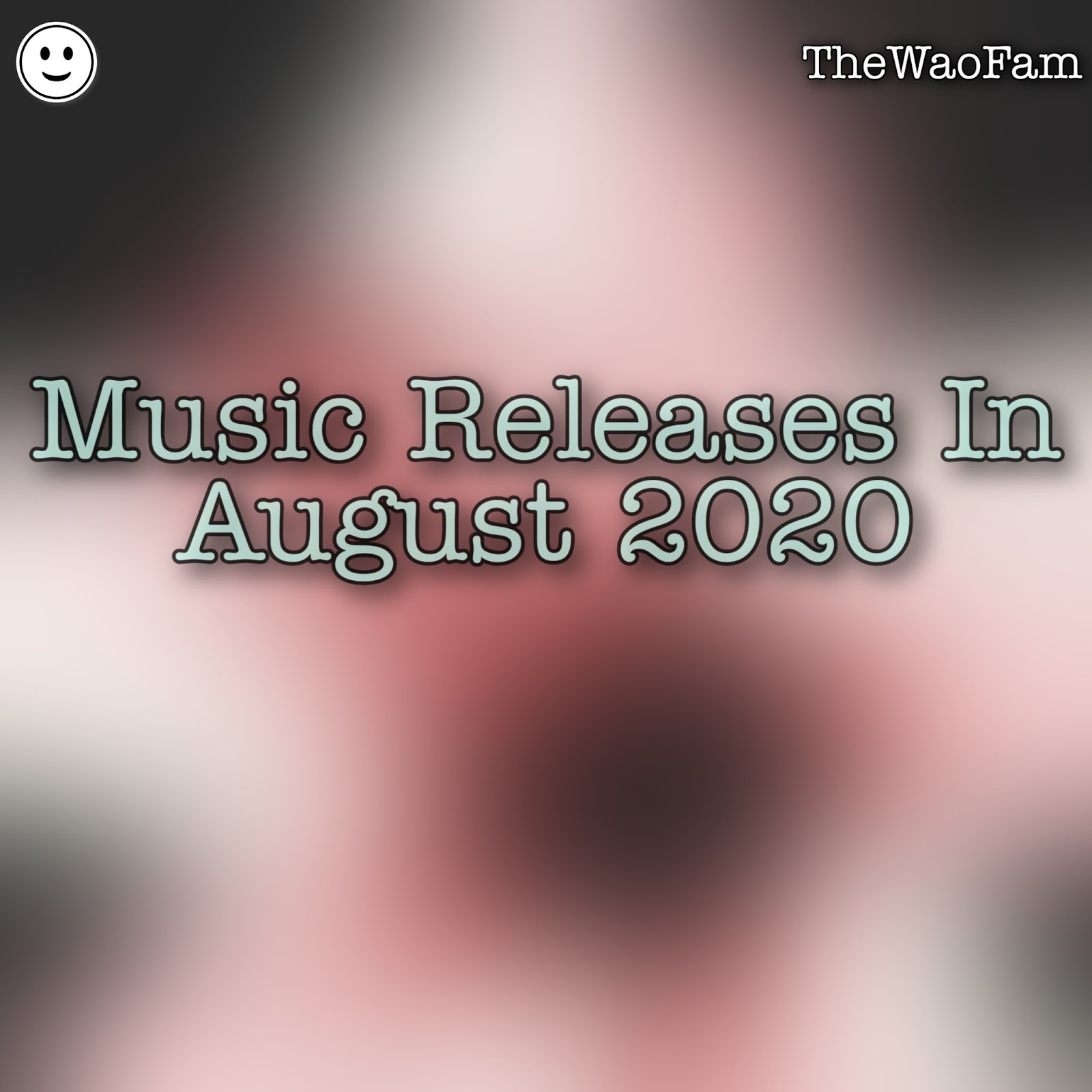 Music Releases In August 2020