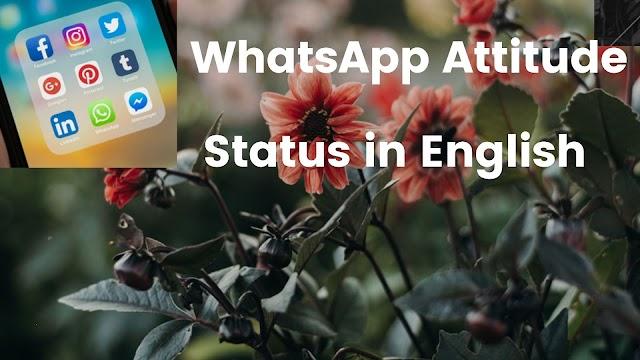 60+ [Best] WhatsApp Attitude Status in English