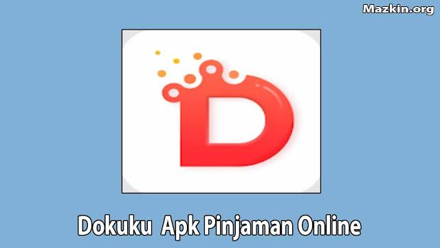 Dokuku Apk Pinjaman Online