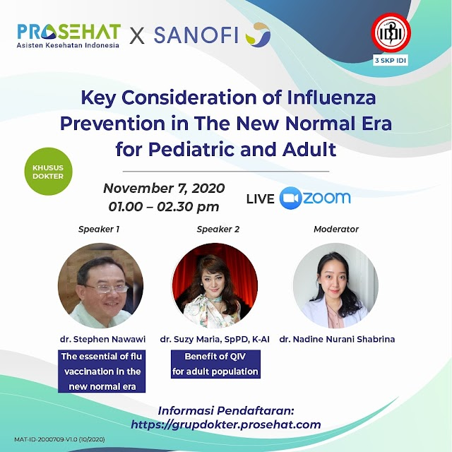 "webinar  ""Key Consideration of Influenza Prevention in The New Normal Era for Pediatric and Adult""    Sabtu 7 November 2020  13.00-14.00 WIB"