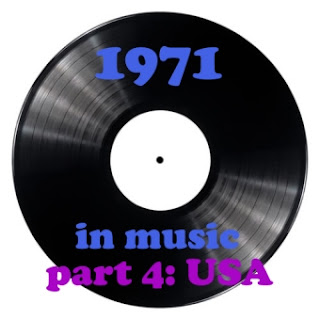 [The 60's-70's Vault] 1971 In Music - Part 4: USA