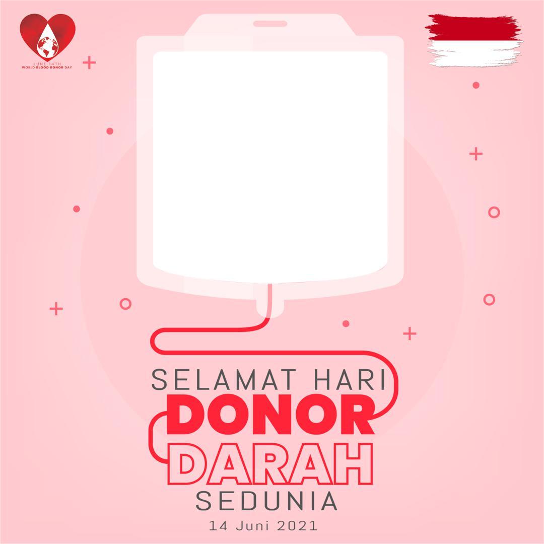 Template Bingkai Foto Twibbon Selamat Hari Donor Darah Internasional 2021