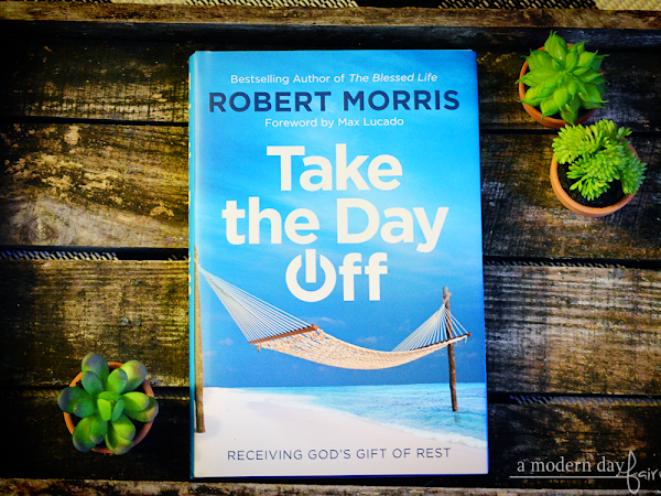 FaithWords Book Club: Sharing Inspirational Reads #Faithwords #TakeTheDayOff #RobertMorris