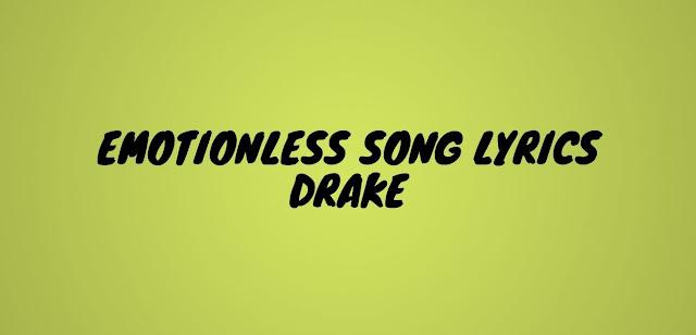 drake emotionless song lyrics