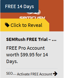 SEMrush FREE Trial for 14 Days.