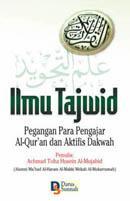 Ilmu Tajwid: Pegangan Para Pengajar Al-Qur'an dan Aktifis Dakwah