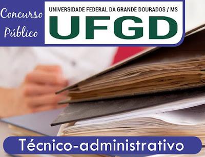 UFGD concurso Técnico-administrativo 2018
