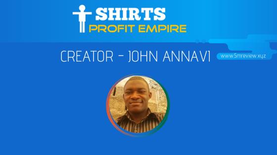 T-Shirt Profit Empire Review John Annavi