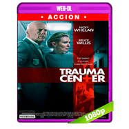 Trauma Center (2019) WEB-DL 1080p Audio Dual Latino-Ingles