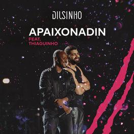 Apaixonadin (Com Thiaguinho)