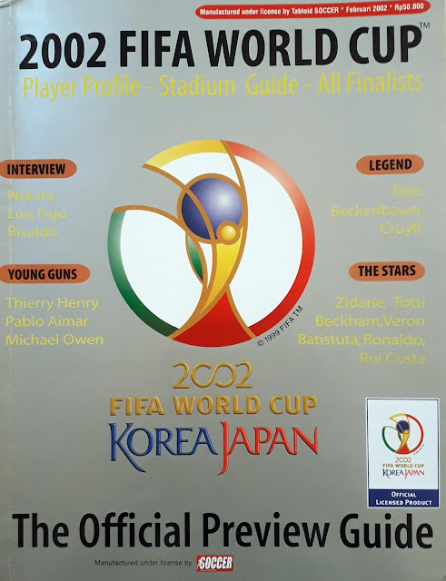 MAJALAH 2002 FIFA WORLD CUP KOREA-JAPAN THE OFFICIAL PREVIEW GUIDE