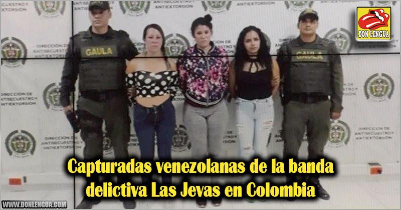 Capturadas venezolanas de la banda delictiva Las Jevas en Colombia