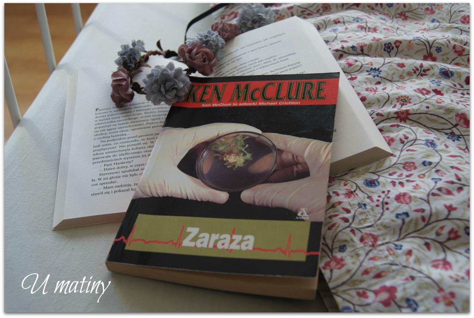 """Recenzja książki:  """"Zaraza"""" Ken McClure"""