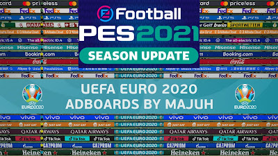 PES 2021 Adboard Pack by Majuh (Improved EURO 2020 Adboards)