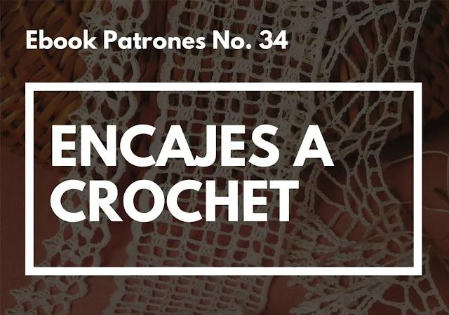 Ebook No. 34 Encajes a Crochet
