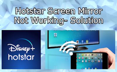 Hotstar Screen Cast not Working