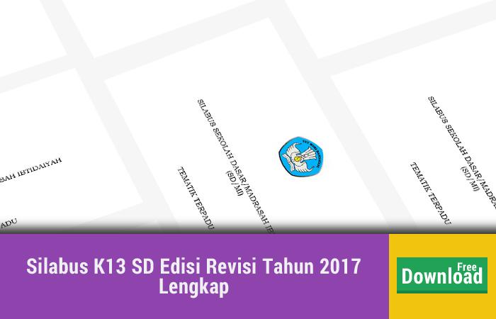 Silabus K13 SD Edisi Revisi Tahun 2017 Lengkap