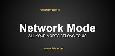 تطبيق  Network Mode الرائع لتغيير نوع شبكة الهاتف المحمول