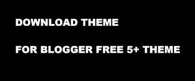 Theme Download Free For Blogger