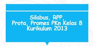 Perangkat Pembelajaran PKn Kelas 8 Kurikulum 2013 (Revisi Terbaru)