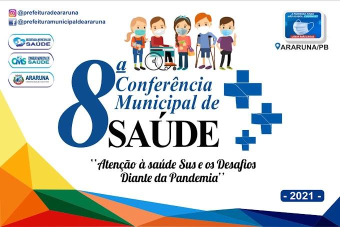 Secretaria de Saúde de Araruna realiza 8ª Conferência Municipal de Saúde nesta terça-feira (14)