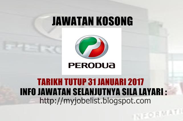 Jawatan Kosong Terkini di PERODUA Januari 2017