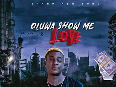 DOWNLOAD MUSIC: Foreigner - Oluwa Show Me Love