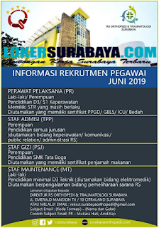 Open Recruitment at RS Orthopedi & Traumatologi Surabaya Terbaru Juni 2019
