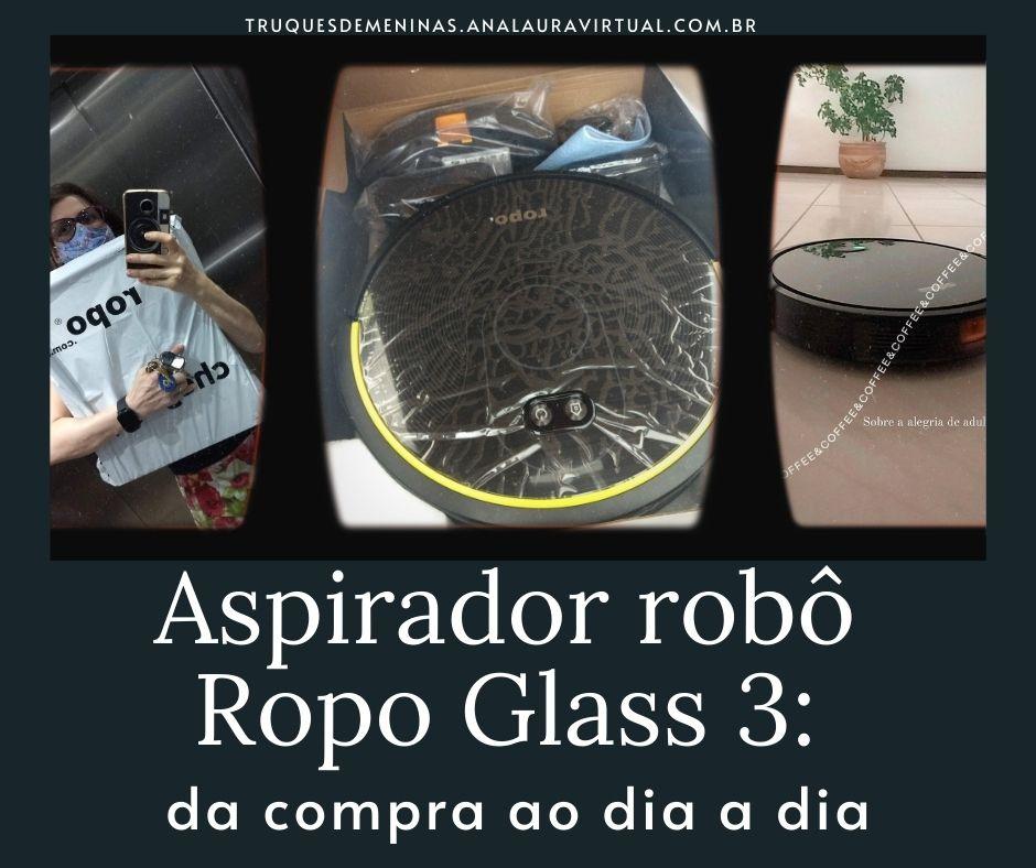ropo glass 3 aspirador robo vale a pena comprar