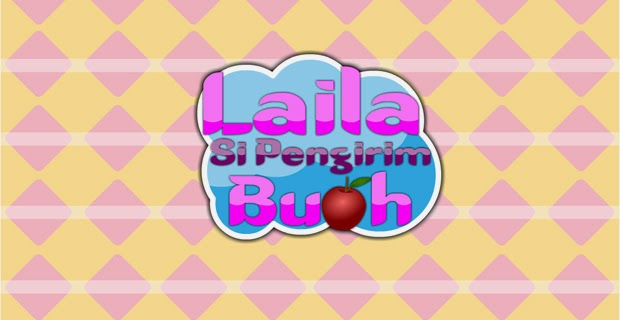 http://madfal.blogspot.com/2014/10/laila-si-pengirim-buah.html